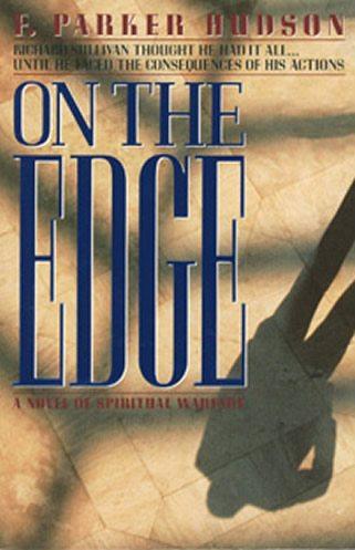 On The Edge – A Novel of Spiritual Warfare