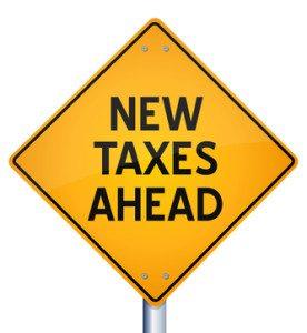 New Taxes Ahead